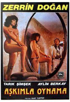 Aşkımla Oynama 1979 Yeşilçam Eros Film İzle tek part izle