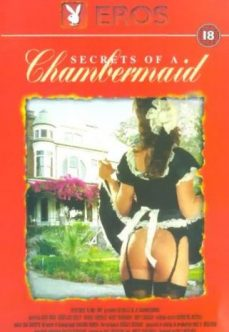 Secrets of a Chambermaid Hizmetçi Fantazisi izle